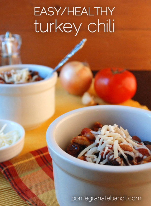 easy/healthy turkey chili | The Pomegranate Bandit