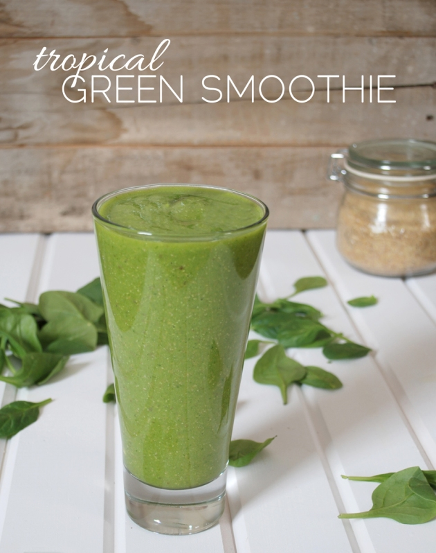 Tropical Green Smoothie | The Pomegranate Bandit